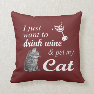 Drink Wine & Pet My Cat Cushion