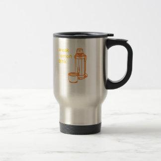 Drink your Weak Lemon Drink... now Stainless Steel Travel Mug