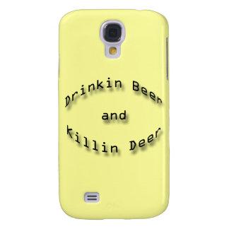Drinkin Beer and Killin Deer Galaxy S4 Case
