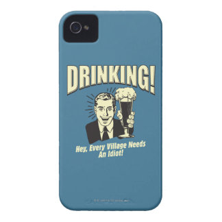 Drinking: Every Village Needs Idiot Case-Mate iPhone 4 Cases