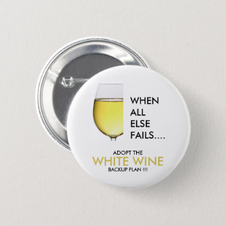 Drinking joke white wine photograph 6 cm round badge