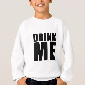 DrinkMe Sweatshirt