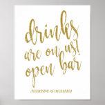 Drinks are on us! Bar Glitter 8x10 Wedding Sign