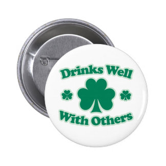 Drinks Well With Others 6 Cm Round Badge