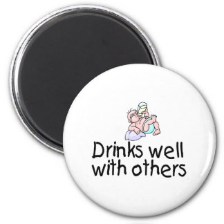 Drinks Well With Others 6 Cm Round Magnet