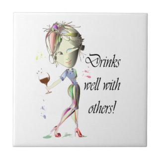 Drinks well with others, funny Wine art Tile