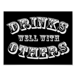 Drinks Well With Others Vintage Style Poster