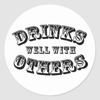 Drinks Well With Others Vintage Style Round Sticker