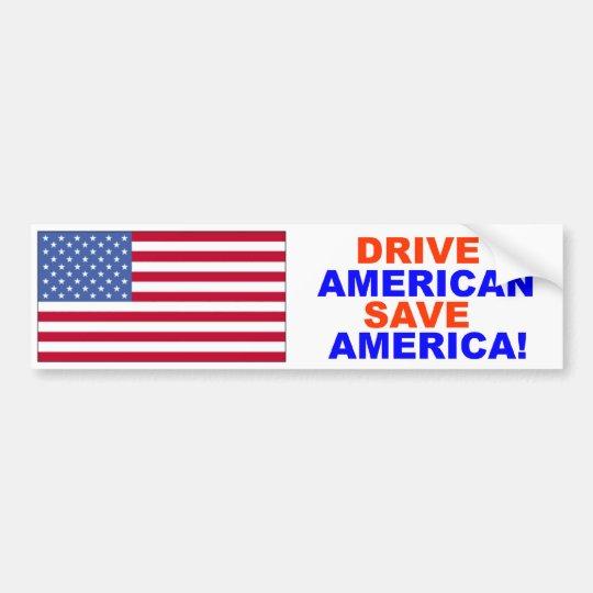 Drive American Save America Bumper Sticker