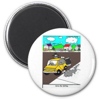 Drive-By Salting Slug Gangs Funny Gifts & Tees 6 Cm Round Magnet