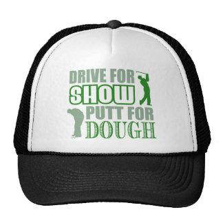 Drive For Show Putt For Dough Cap