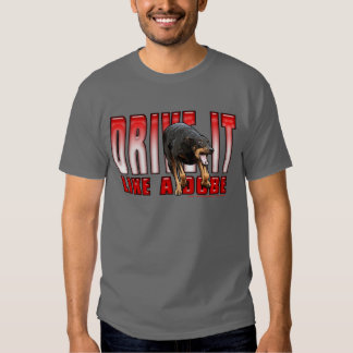 Drive it like a Dobe Tees