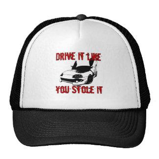 Drive it like you stole it - import race car cap