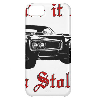 Drive it like you stole it - muscle car iPhone 5C case