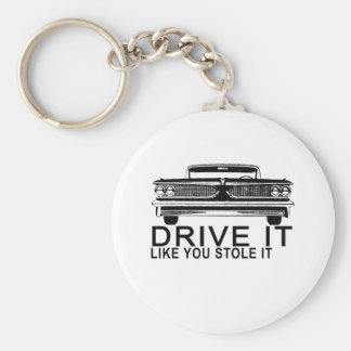 DRIVE IT LIKE YOU STOLE IT.png Basic Round Button Key Ring