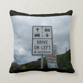 Drive On Left in Australia Sign Cushion