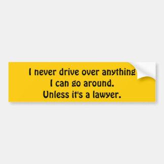 Drive over bumper sticker