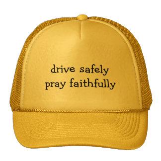 Drive Safely, Pray Faithfully Cap