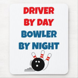 Driver by Day Bowler by Night Mouse Pad