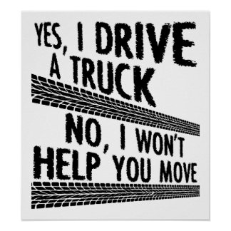 Driving a Truck Funny Poster