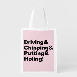 Driving&Chipping&Putting&Holing (blk) Reusable Grocery Bag