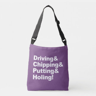 Driving&Chipping&Putting&Holing (wht) Crossbody Bag