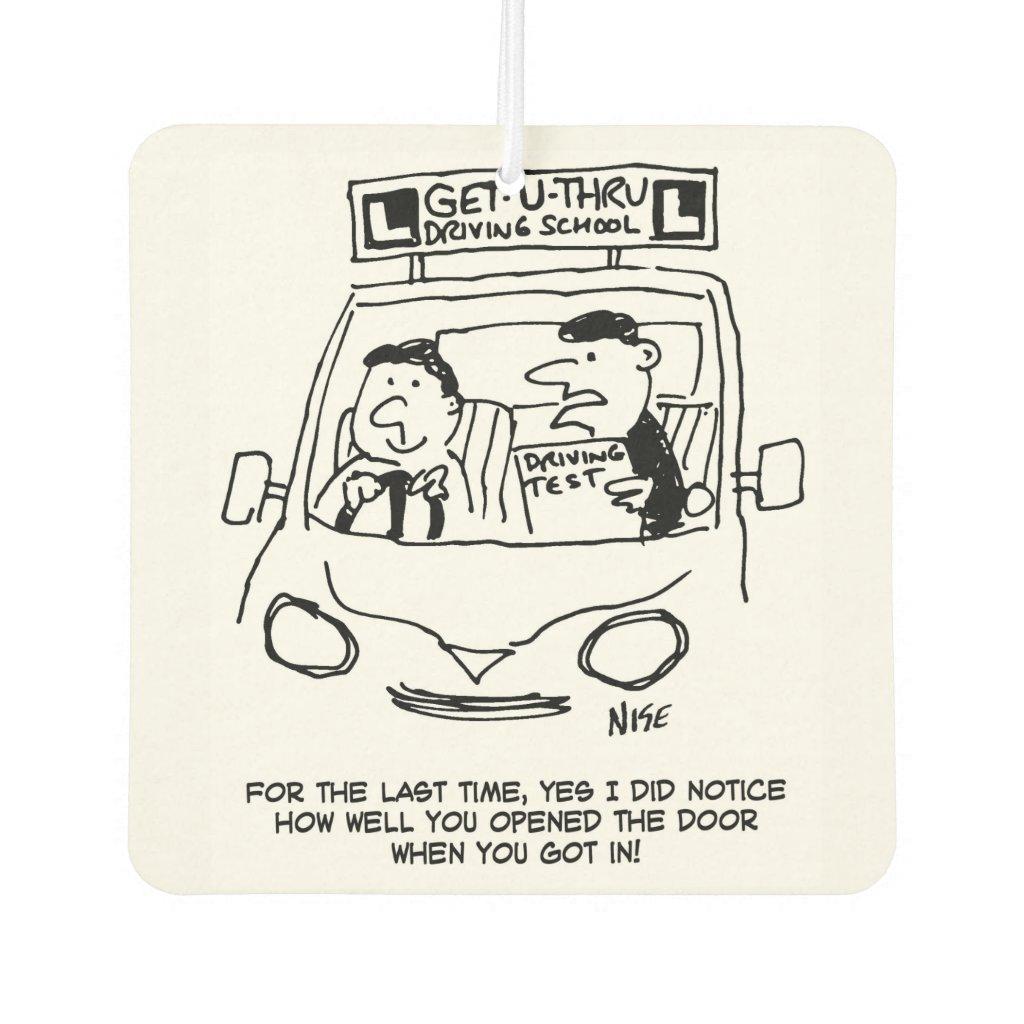 Driving School. Examiner Noticed Door Entry Car Air Freshener