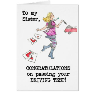 Driving Test Congratulations Card for Sister