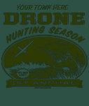Drone Hunting Season Customizable Shirts