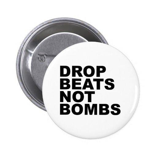 Drop Beats Not Bombs 4 Button