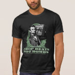 Drop Beats Not Bombs Abe Lincoln Quote Shirts