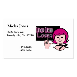 Drop Dead Loser Pack Of Standard Business Cards