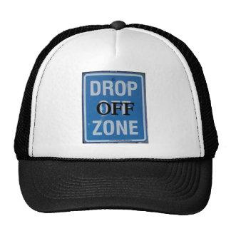DROP OFF/DROP DEAD ZONE HATS