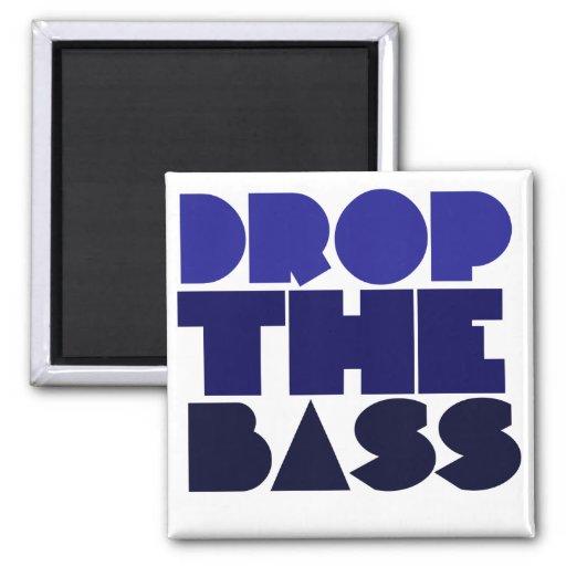 Drop the Bass Fridge Magnets