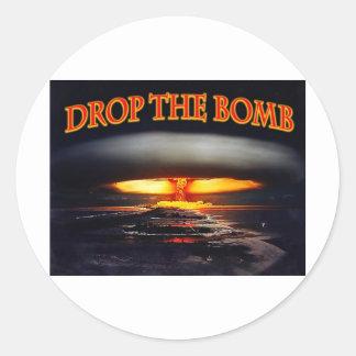 Drop the Bomb.jpg Classic Round Sticker