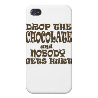 drop the chocolate and nobody gets hurt case for iPhone 4