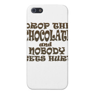 drop the chocolate and nobody gets hurt case for iPhone 5/5S