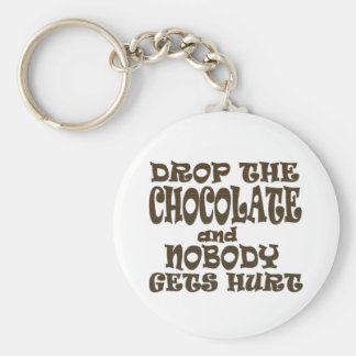 drop the chocolate and nobody gets hurt key ring