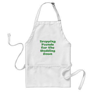 Dropping Pounds for the Wedding Gown Standard Apron