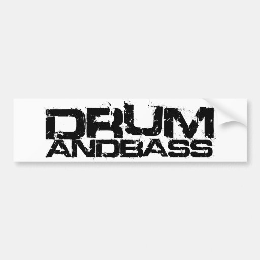 Drum and Bass Bumper Sticker