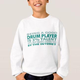 Drum Player 3% Talent Sweatshirt