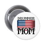 Drummer Mum Pins