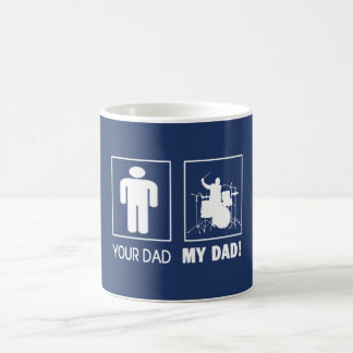 DRUMMER - MY DAD COFFEE MUG