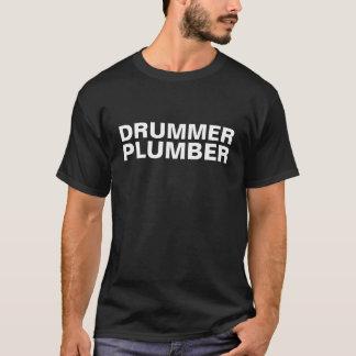 Drummer Plumber Shirt