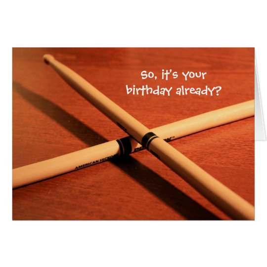 Drummer Right on Time Birthday Card