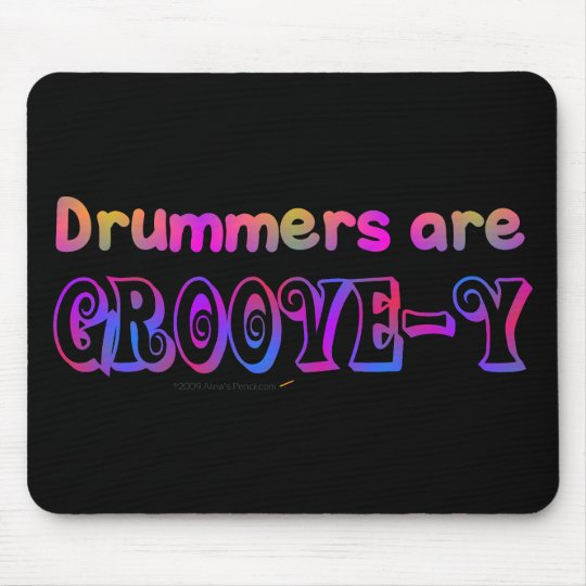 Drummers are Groovey Psychedelic Percussion Mouse Pad