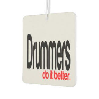 Drummers Do It Better Car Air Freshener
