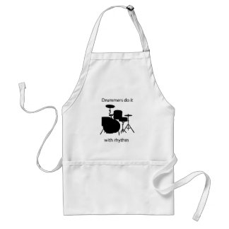 Drummers do it with rhythm standard apron