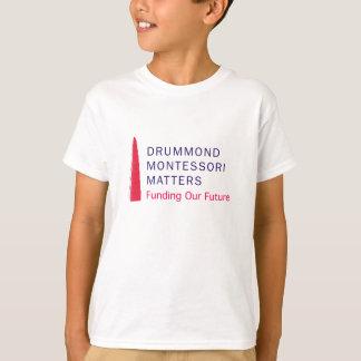 Drummond Montessori Matters t-shirt