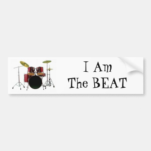 drums, I AmThe BEAT Bumper Stickers